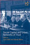 Social Capital and Urban Networks of Trust, Minca, Claudio and Hakli, Jouni, 0754673197