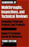 Handbook of Walkthroughs, Inspections, and Technical Reviews, Freedman, Daniel P. and Weinberg, Gerald M., 0932633196