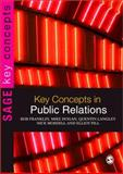 Key Concepts in Public Relations, Franklin, Bob and Pill, Elliot, 1412923190