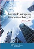 Essential Concepts of Business for Lawyers, Rhee, Robert J., 1454813199