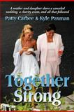 Together Strong, Patty Carbee and Kyle Paxman, 146341319X