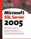Microsoft SQL Server 2005 Performance Optimization and Tuning Handbook, England, Ken and Powell, Gavin, 1555583199