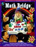 Math Bridge Enriching Classroom Skills, Jennifer Moore, Tracy Dankberg, 1887923195