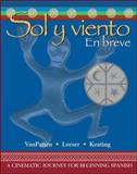 Sol y Viento : En Breve, VanPatten, Bill and Keating, Gregory D., 0073513199