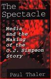 The Spectacle, Paul Thaler, 027595319X