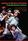 Acting in Musical Theatre, Joe Deer and Rocco dal Vera, 0415773199