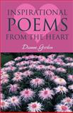 Inspirational Poems from the Heart, Dianne Gordon, 1462653197