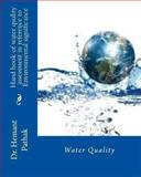 Hand Book of Water Quality Assessment in Reference to Environmental Significance, Hemant Pathak, 1481843192