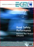 Road Safety Performance: National Peer Review : Lithuania, European Conference of Ministers of Transport Staff, 9282123197