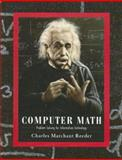 Computer Math : Problem Solving for Information Technology, Reeder, Charles Marchant, 0130613193
