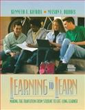 Learning to Learn : Making the Transition from Student to Life-Long Learner, Kiewra, Kenneth A. and Dubois, Nelson F., 0205263194