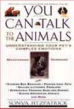 What the Animals Tell Me, Sonya Fitzpatrick and Patricia Burkhart Smith, 0786883197