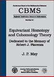 Equivariant Homotopy and Cohomology Theory : Dedicated to the Memory of Robert J. Piacenza, May, J. Peter and Piacenza, Robert J., 0821803190