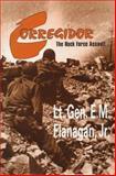 Corregidor, Edward M. Flanagan, 0891413197