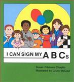 I Can Sign My ABC's, Susan Chaplin, 093032319X