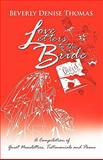 Love Letters to the Bride, Beverly Denise Thomas, 1462023193