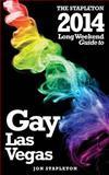 The Stapleton 2014 Long Weekend Guide to Gay Las Vegas, Jon Stapleton, 1493713191