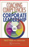 Competencies, Coaching, and Corporate Leadership, Weiss, Tracey and Schuster, Judith, 1574443194