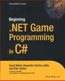 .NET Game Programming in C#, Weller, David and Hatton, Ellen, 1590593197