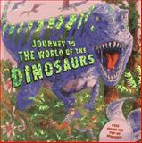 Journey to the World of the Dinosaurs, Dereen Taylor, 1861473192