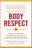 Body Respect, Linda Bacon and Lucy Aphramor, 1940363195