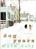 Dog Years, Mark Doty, 0061233196