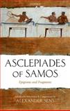 Asclepiades of Samos : Epigrams and Fragments, , 0199253196