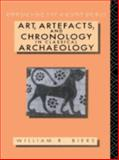 Art, Artifacts and Chronology in Classical Archaeology, William R. Biers, 0415063191