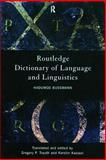 Routledge Dictionary of Language and Linguistics, Bussmann, Hadumod and Kazzazi, Kerstin, 0415203198