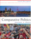 Comparative Politics : Structures and Choices, Barrington, Lowell, 0618493190