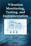 Vibration Monitoring Testing and Instrumentation, , 1420053191