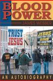 Blood Power, James Webber, 1470173190