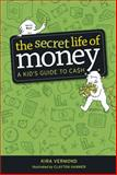 The Secret Life of Money, Kira Vermond, 1926973194