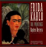 Frida Kahlo, Hayden Herrera and Frida Kahlo, 0060923199