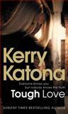 Tough Love, Kerry Katona, 0091923190