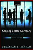 Keeping Better Company : Corporate Governance Ten Years On, Charkham, Jonathan P., 0199243190