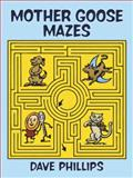 Mother Goose Mazes, Dave Phillips, 0486273199
