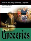 Groceries, Ronald Alan Duskis, 0595003192