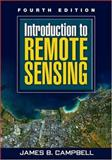 Introduction to Remote Sensing, Campbell, James B., 159385319X