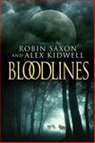 Bloodlines, Robin Saxon and Alex Kidwell, 1627983198