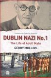 Dublin Nazi No. 1, Gerry Mullins, 1905483198