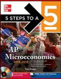 5 Steps to a 5 AP Microeconomics with CD-ROM, 2014-2015 Edition, Dodge, Eric, 007180319X