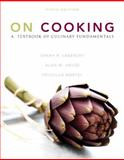 On Cooking : A Textbook of Culinary Fundamentals, Labensky, Sarah R. and Hause, Alan M., 0133103196