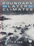 Boundary Layer Climates, T. R. Oke, 0415043190