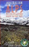 The Australian Alps : Kosciuszko, Alpine and Namadgi National Parks, Slattery, Deirdre, 0868403199