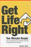 Get Life Right, David A. Dunn, 0988293196