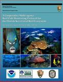 A Cooperative Multi-Agency Reef Fish Monitoring Protocol for the Florida Keys Coral Reef Ecosystem, National Park National Park Service, 1491253193