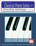 Classical Piano Solos for Worship Settings, Gail Smith, 1562223194
