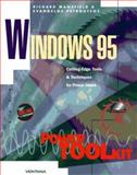 Windows 95 Power Toolkit : Cutting-Edge Tools and Techniques for Programmers, Mansfield, Richard and Petroutsos, Evangelos, 1566043190