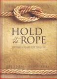 Hold the Rope, Jeff J. Neal and Shonn Keels, 1614483191